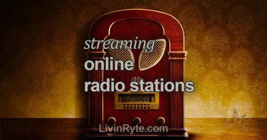 Streaming Online Radio Stations