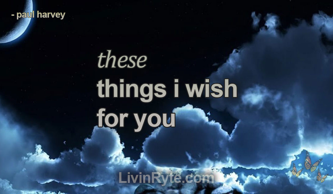 These Things I Wish For You